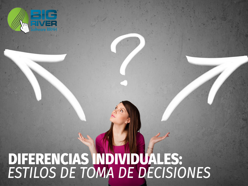 DIFERENCIAS INDIVIDUALES: ESTILOS DE TOMA DE DECISIONES