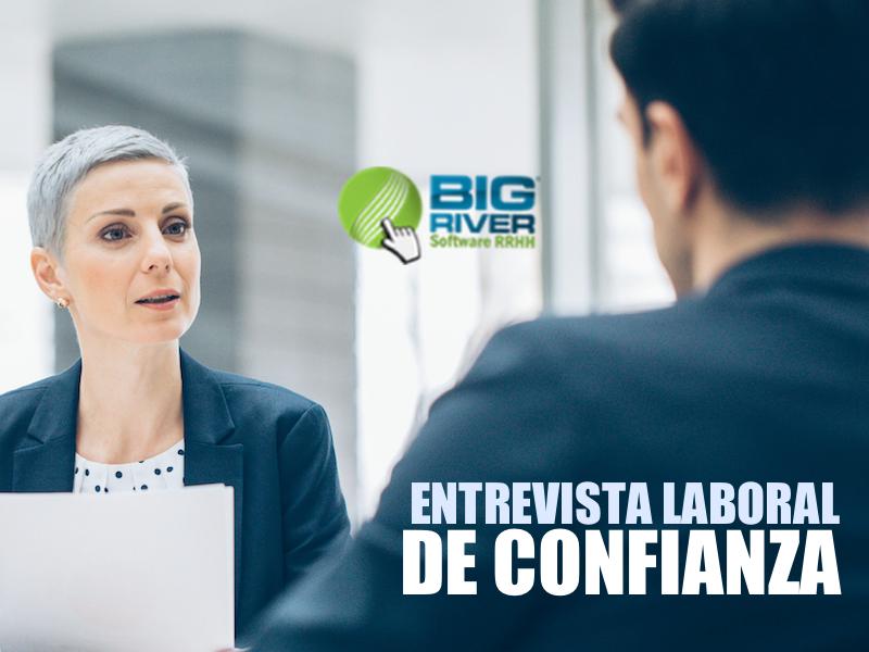 Entrevista Laboral de Confianza